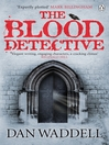 The Blood Detective (eBook): Nigel Barnes Series, Book 1