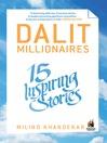 Dalit Millionaires (eBook): 15 Inspiring Stories