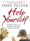 Help Yourself (eBook): Real-life Advice for Real-life Challenges Facing Teenagers
