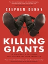 Killing Giants (eBook): 10 Strategies To Topple The Goliath In Your Industry