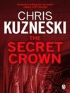 The Secret Crown (eBook): Payne and Jones Series, Book 6
