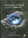 A Century of Trust (eBook): The Story of Tata Steel