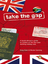 Take the Gap (eBook): A South African Handbook for Two Years in London