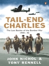 Tail-End Charlies (eBook): The Last Battles of the Bomber War 1944-45