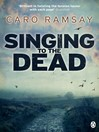 Singing to the Dead (eBook)