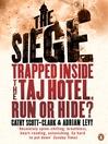 The Siege (eBook): Three Days of Terror Inside the Taj