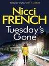 Tuesday's Gone (eBook): A Frieda Klein Novel