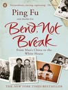 Bend, Not Break (eBook): A Life in Two Worlds