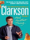 And Another Thing (eBook): The World According to Clarkson