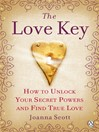 The Love Key (eBook): How to Unlock Your Psychic Powers to Find True Love