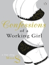 Confessions of a Working Girl (eBook)