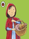 Little Red Riding Hood and Other Stories (MP3): Ladybird First Favourite Tales