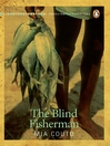 The Blind Fisherman (eBook)
