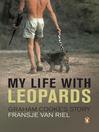My Life With Leopards (eBook): Graham Cooke's Story