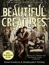 Beautiful Creatures (eBook): Beautiful Creatures Series, Book 1
