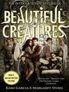 Beautiful Creatures (eBook): Beautiful Creatures Series, Book 1