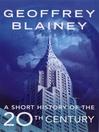 A Short History of the Twentieth Century (eBook)