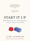 Start It Up (eBook): Why Running Your Own Business is Easier Than You Think