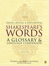 Shakespeare's Words (eBook): A Glossary and Language Companion