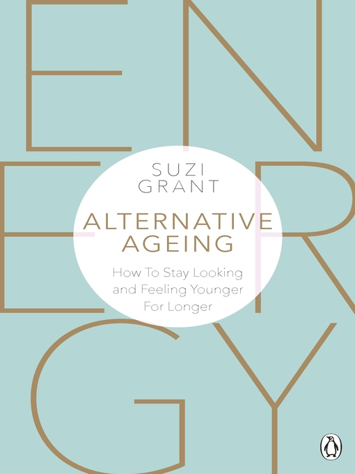 Alternative Ageing (eBook): The Natural Way to Hold Back the Years
