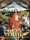The Resurrection by Geza Vermes eBook