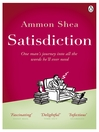 Satisdiction (eBook): One Man's Journey Into All The Words He'll Ever Need