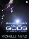 Gameboard of the Gods (eBook): Age of X Series, Book 1