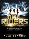 TimeRiders (eBook): TimeRiders Series, Book 1