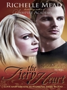 The Fiery Heart (eBook): Vampire Academy: Bloodlines Series, Book 4
