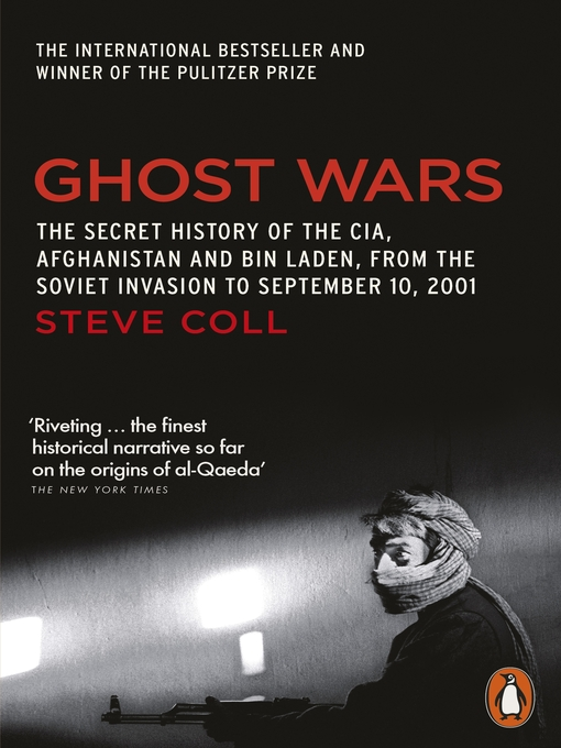 Ghost Wars (eBook): The Secret History of the CIA, Afghanistan and Bin Laden