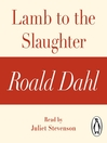 Lamb to the Slaughter (MP3): A Roald Dahl Short Story