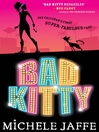Bad Kitty (eBook): Bad Kitty Series, Book 1