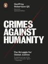 Crimes Against Humanity (eBook): The Struggle For Global Justice