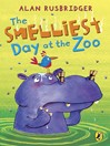The Smelliest Day at the Zoo (eBook)