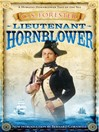 Lieutenant Hornblower (eBook): Horatio Hornblower Series, Book 2