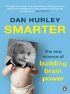 Smarter (eBook): The New Science of Building Brain Power