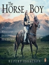 The Horse Boy (MP3): A Father's Miraculous Journey to Heal His Son