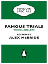 Famous Trials (eBook): Thrill-Killers (Penguin Special)