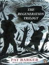 The Regeneration Trilogy (eBook)