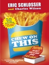 Chew on This (eBook): Everything You Don't Want to Know About Fast Food