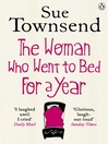 The Woman who Went to Bed for a Year (eBook)