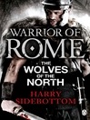 Warrior of Rome (eBook): The Wolves of the North