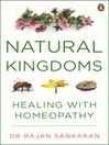 Natural Kingdoms (eBook): Healing with Homeopathy