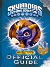 Skylanders (eBook): Master Eon's Official Guide