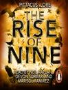 The Rise of Nine (MP3): Lorien Legacies Series, Book 3