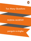 Too Many Questions (eBook)