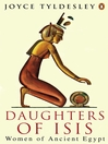 Daughters of Isis (eBook): Women of Ancient Egypt