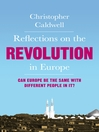 Reflections on the Revolution in Europe (eBook): Immigration, Islam and the West