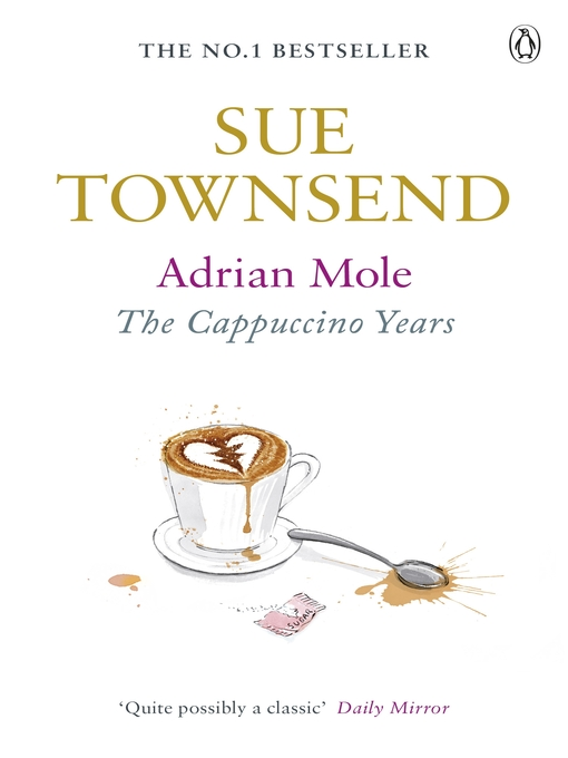 Adrian Mole:  the Cappuccino Years (eBook): The Cappuccino Years