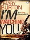 I'm Watching You (eBook)